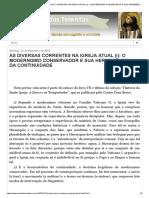AS DIVERSAS CORRENTES NA IGREJA ATUAL (I)_ O MODERNISMO CONSERVADOR E SUA HERMENÊUTICA DA CONTINUIDADE