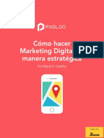 Cómo hacer Marketing Digital de manera estratégica