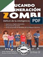EDUCANDO A LA GENERACIÓN ZOMBI. DÉFICIT DE LA INTELIGENCIA EJECUTIVA