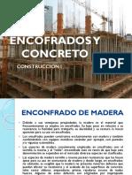 CLASE 13Y  CONSTRUCCIO I - ENCOFRADOS Y CONCRETO