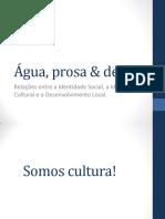 Água, prosa & design