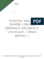 Fonds Paul Valéry. C CAHIERS. I CAHIERS ORIGINAUX. CCVI Cahier 2. Livre de Loch. « Calculs spéciaux ».