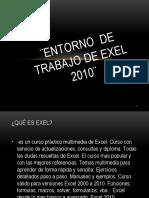 entorno  de trabajo de Exel 2010¨