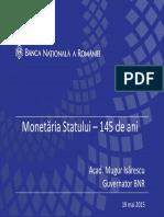 145 ani Monetaria Statului