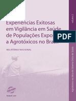 Experiências Exitosas em Vigilância em Saúde de Populações Expostas a Agrotóxicos no Brasil RELATÓRIO NACIONAL