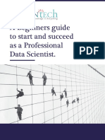 A Beginners guide to start and succeed as a Data Scientist