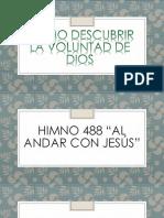 Copia de TEMA COMO DESCUBRIR LA VOLUNTAD DE DIOS.pptx