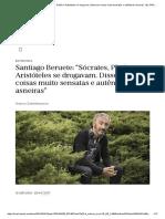 """BERUETE, S. """"Sócrates, Platão e Aristóteles se drogavam. Disseram coisas muito sensatas e autênticas asneiras""""  EL PAÍS Brasil. Entrevista"""