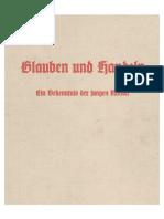 Helmut Stellrecht - Glauben Und Handeln - Ein Bekenntnis Der Jungen Nation (1943, 78 S., Scan, Fraktur)