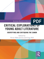 Critical Explorations of Young Adult Literature Identifying and Critiquing the Canon