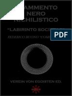 RIED-FRAMMENTO NERO NICHILISTICO-LABIRINTO SOCIETAS