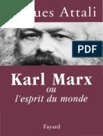 ATTALI JACQUES - KARL MARX OU L4ESPRIT DU MONDE -2005