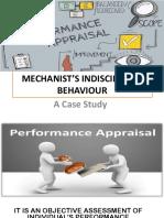 Mechanist's Indisciplined Behaviour