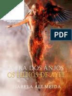 A Era dos Anjos_ Os filhos de A - Isabela Allmeida