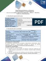 Guía de actividades y rubrica de evaluación - Tarea 1 - Vectores, matrices y determinantes.