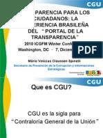 Spinelli TRANSPARENCIA PARA LOS CIUDADANOS LA EXPERIENCIA BRASILEÑA DEL PORTAL DE LA TRANSPARENCIA