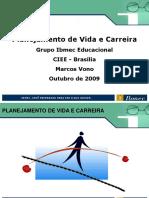 planejamento_de_vida_e_carreira_CiclodeBrasilia.ppt