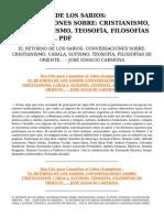 El Retorno De Los Sabios Conversaciones Sobre Cristianismo Cabala Sufismo Teosofia Filosofias De .pdf