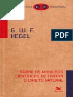 (Leituras Filosóficas) G. W. F. Hegel - Sobre as Maneiras Científicas de Tratar o Direito Natural-Loyola (2007).pdf