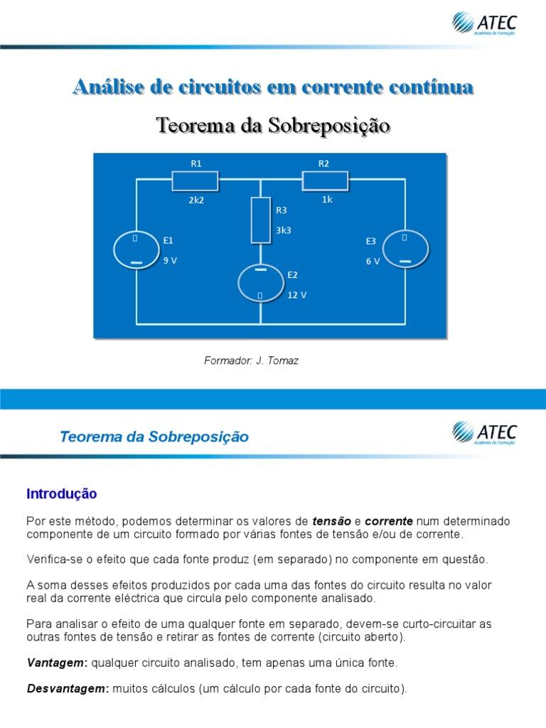 Circuito Aberto : Analise de circuitos em cc teorema da sobreposiçao