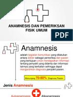 Anamnesis dan Pemeriksaan Fisik Umum-1