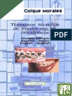 TERMINOS TECNICOS DE MAYOR USO EN ORTODONCIA DE COLQUE