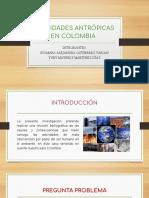ACTIVIDADES ANTRÓPICAS EN COLOMBIA EXPO