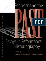 (Studies Theatre Hist & Culture) Charlotte M. Canning, Thomas Postlewait-Representing the Past_ Essays in Performance Historiography-University Of Iowa Press (2010)