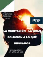 191224 La Meditación - La Gran Solución a Lo Que Buscamos