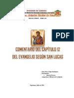 CAPITULO 12 EVANGELIO DE SAN LUCAS