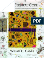 The Cerebral Code Thinking and Thought in the Mosaics of the Mind 1998
