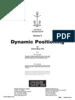 Dynamic Positioning. Oilfield Seamanship, Volume 9