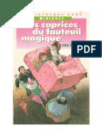 Les Caprices Du Fauteuil Magique