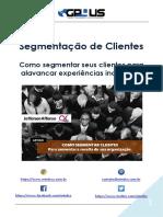 Segmentação de Clientes - Como segmentar seus clientes para alavancar experiências individuais