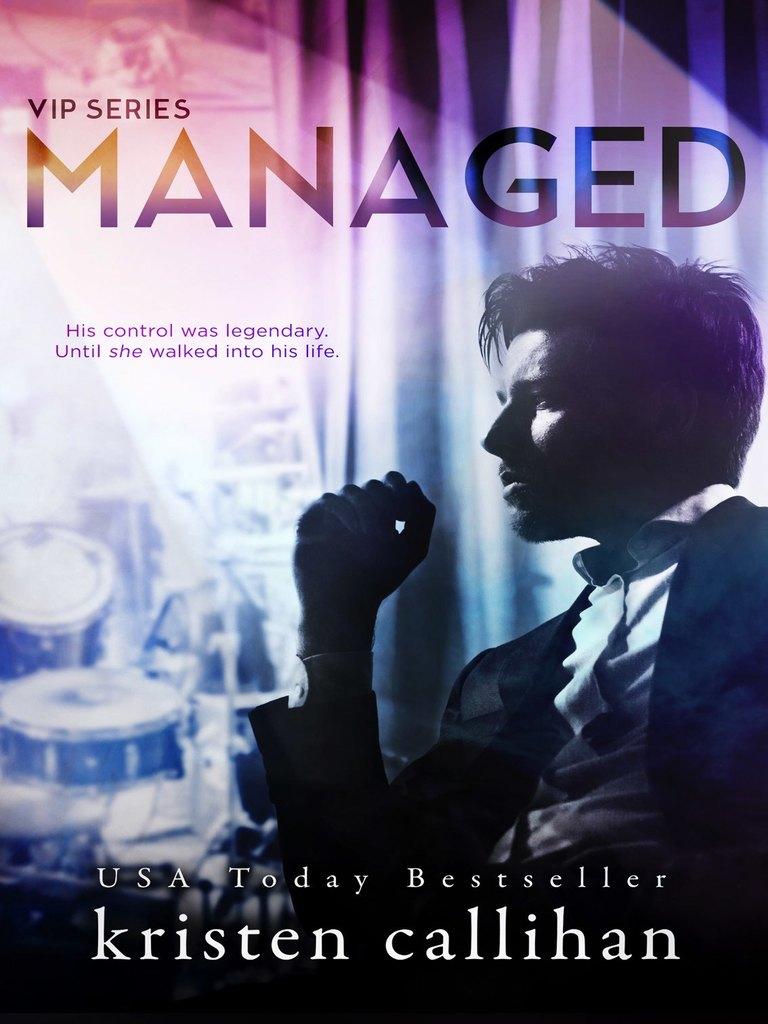 Managed_ a VIP novel by Kristen Callihan.epub