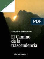Durckheim, Karlfried Graf-El camino de la trascendencia.pdf