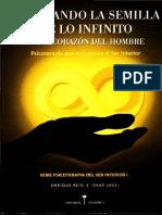 Sembrando la semilla de lo infinito en el corazon del hombre. La psicoterapia que nos acerca al Ser Interior - Regi-Jauli.pdf