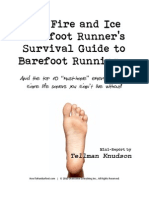 The Fire and Ice Barefoot Runner