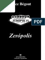 Begout Bruce - Zeropolis