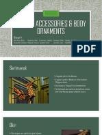 Crafts, accessories & body ornaments