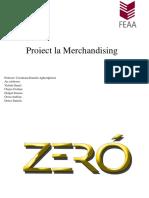 Proiect la Merchandising zero.pptx