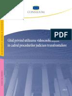 ghid privind utilizarae videoconferintelor in cadrul procedurilor judiciare transfrontaliere.pdf