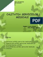 CALITATEA SERVICIILOR MEDICALE