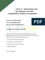 Seleccionar una idea de negocios con alto componente creativo e innovador
