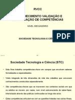 RVCC - Apresentação  Nucleos geradores - Sociedade Tecnologia e Ciência