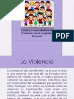 Vida libre de Violencia Niñez