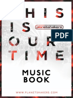 This is our time - Planetshakers MUSICBOOK
