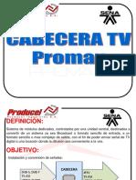 CABECERA DTTV PROMAX con logo sena