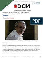 Em dez passos, Frei Betto descreve como Bolsonaro naturaliza o horror no Brasil