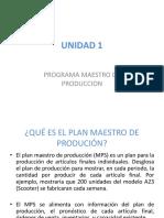 UNIDAD 1 PLAN MAESTRO DE PRODUCCION